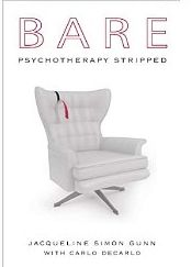 bare - Bare: Psychotherapy Stripped: Shedding Light on the Shadow Sides of Therapy