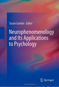 neurophenom - Neurophenomenology and Its Applications to Psychology